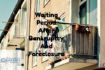 Waiting Period Requirements After Bankruptcy And Foreclosure