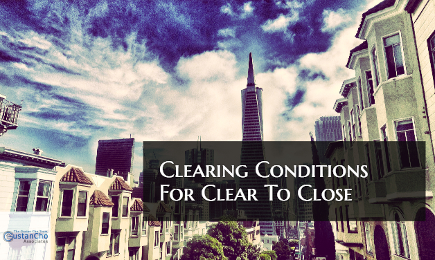 Clearing Conditions For Clear To Close