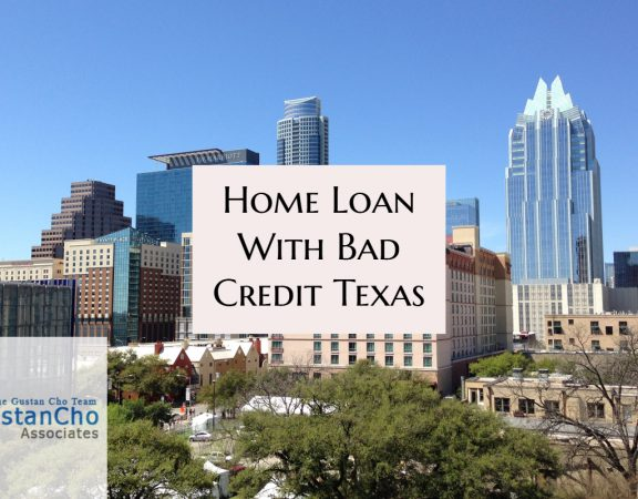 Home Loan With Bad Credit Texas
