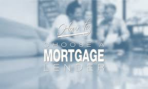 Which Mortgage Lender Should I Choose