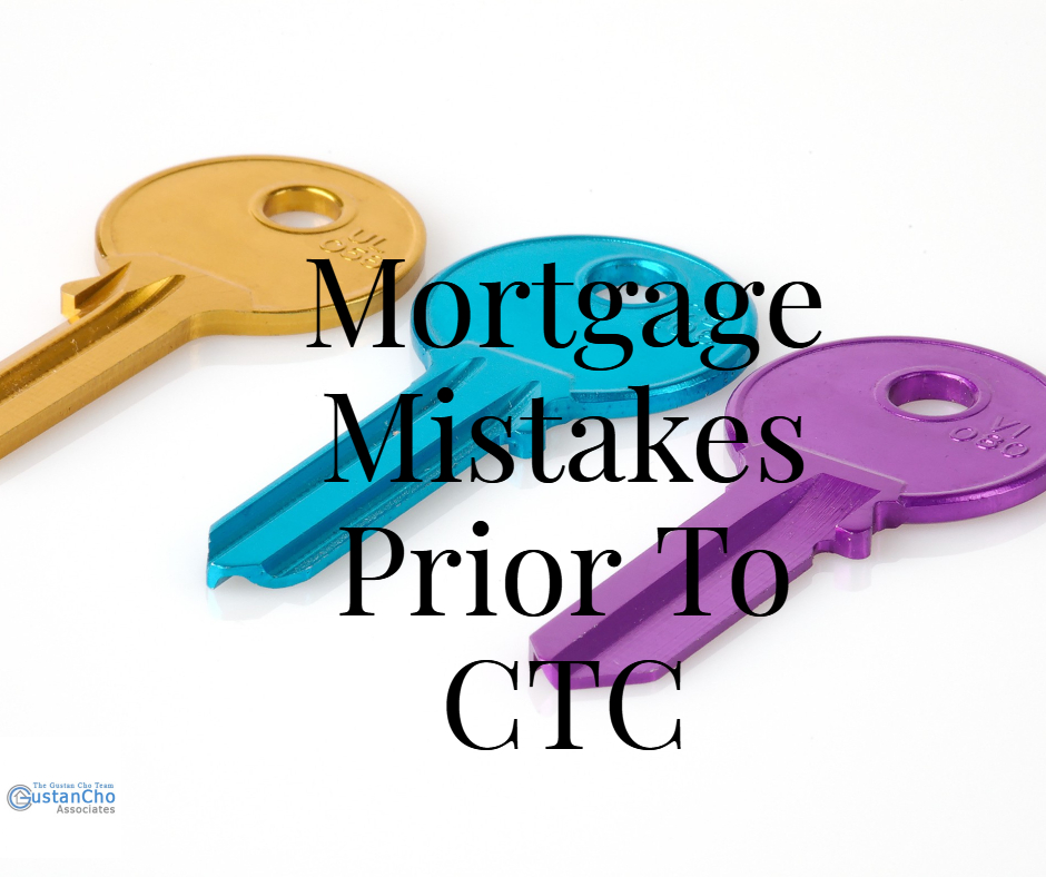 Avoiding Mortgage Mistakes Prior To Clear To Close