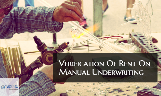 Verification Of Rent On Manual Underwriting Required By ...