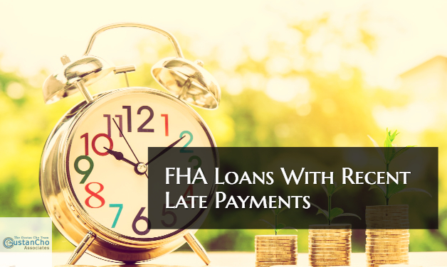 FHA Loans With Recent Late Payments