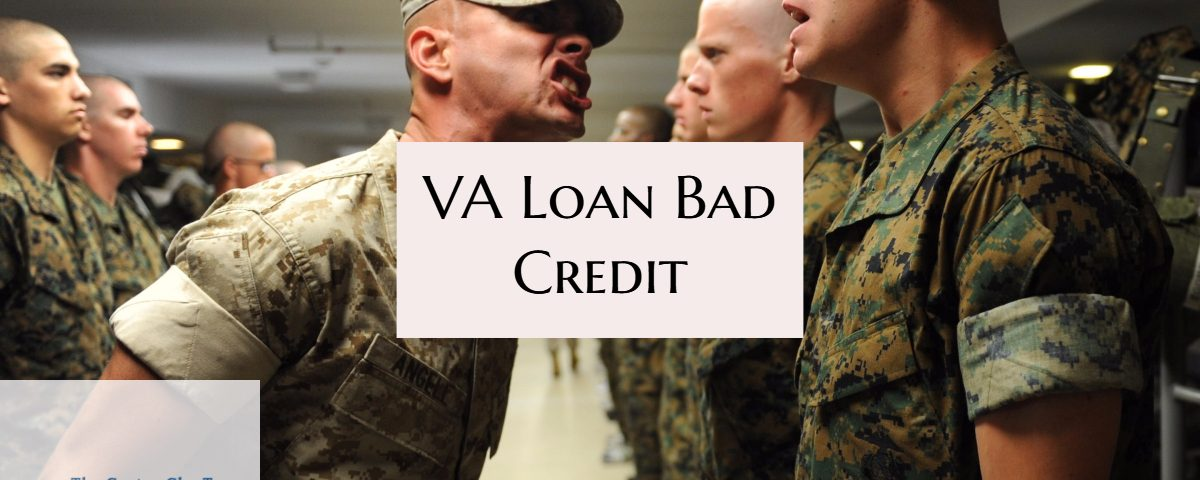 VA Loans Bad Credit With No Mortgage Lender Overlays