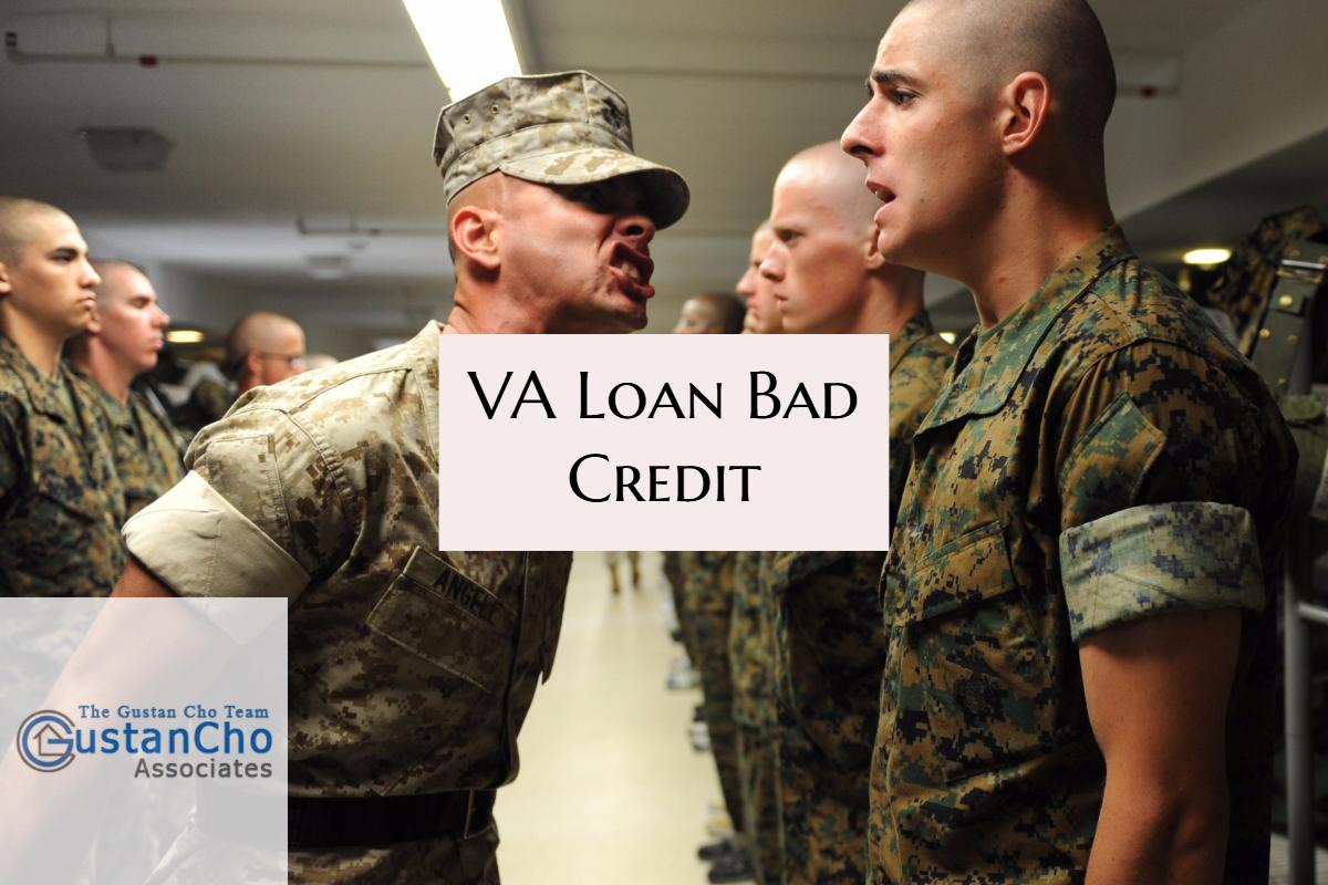 VA Loans Bad Credit