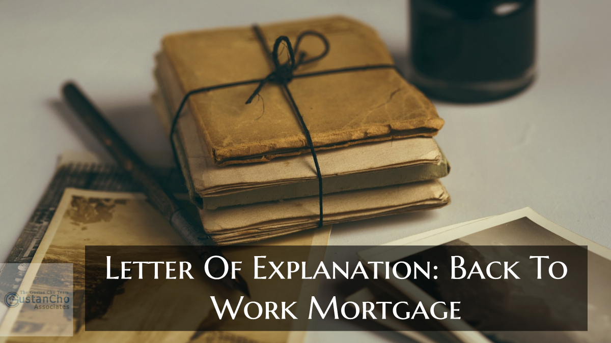 Letter Of Explanation Due To Job Loss To Mortgage Underwriters