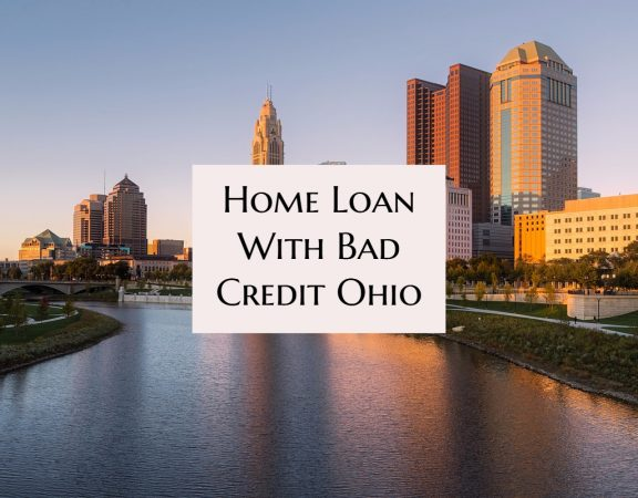 Home Loan With Bad Credit Ohio