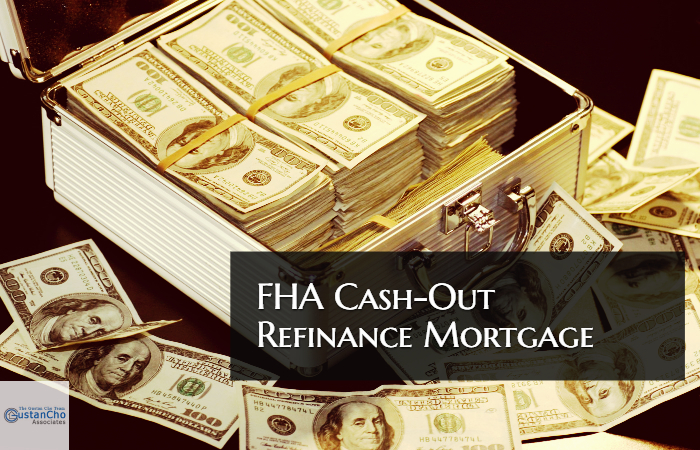 Cash-Out FHA Refinance Mortgage
