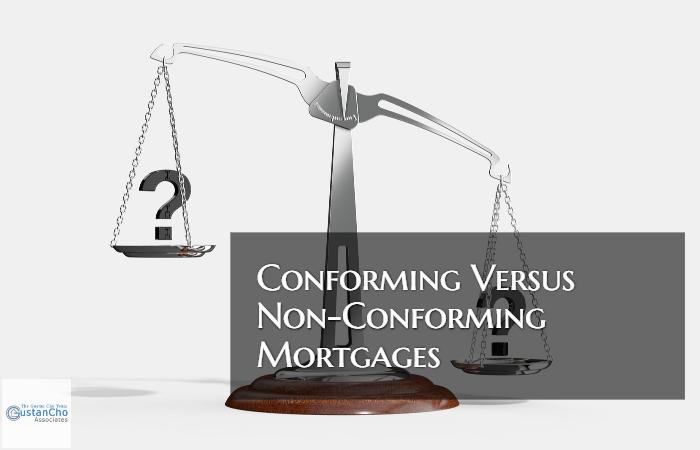 Conforming Versus Non-Conforming Mortgage