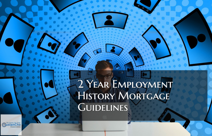 Two Year Work History Mortgage Guidelines