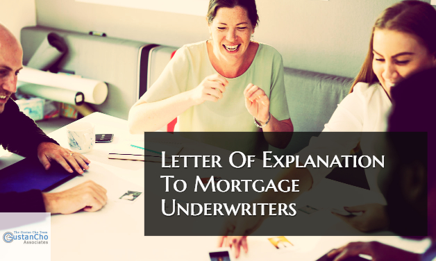Letter Of Explanation To Underwriter Examples from gustancho.com