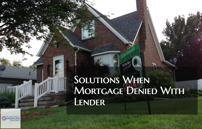 Mortgage Denied With Lender