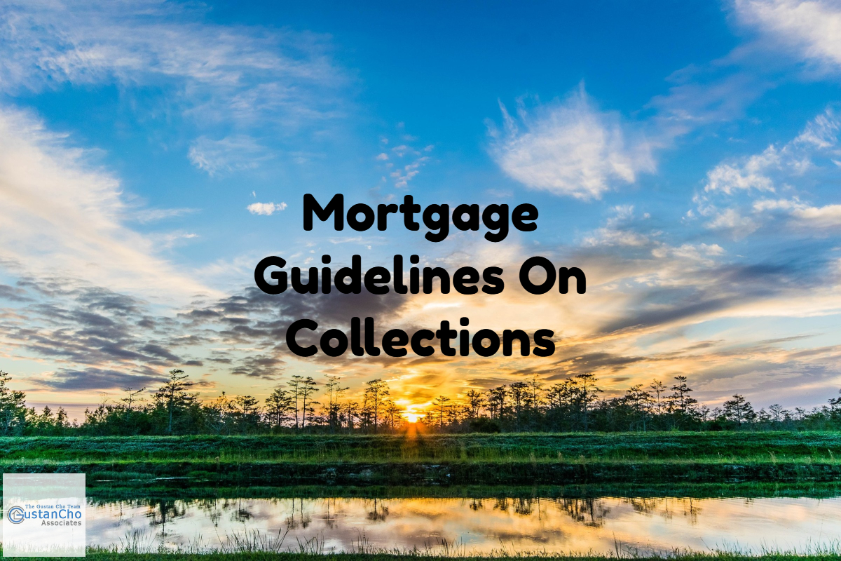 Loans With No Job Required >> Mortgage Guidelines On Collections And Charged Off Accounts