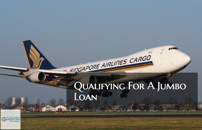 Qualifying For A Jumbo Mortgage