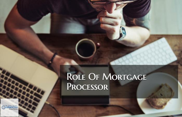Role Of Mortgage Processor
