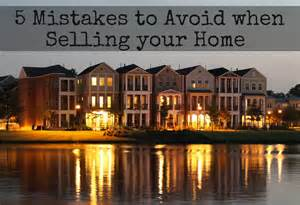 Mistakes To Avoid When Selling A Home