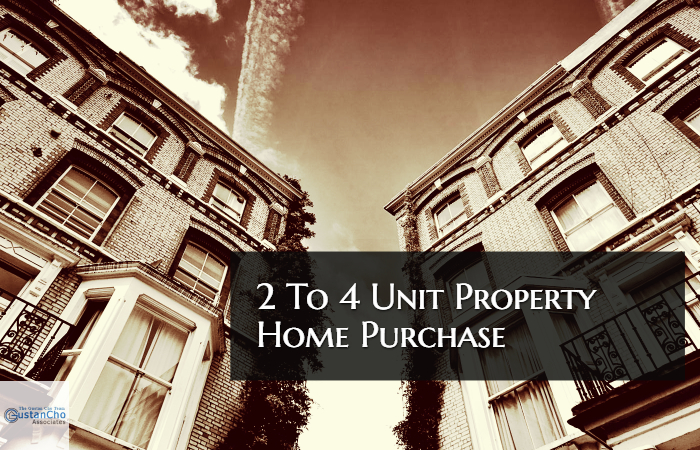 2 To 4 Unit Property Home Purchase