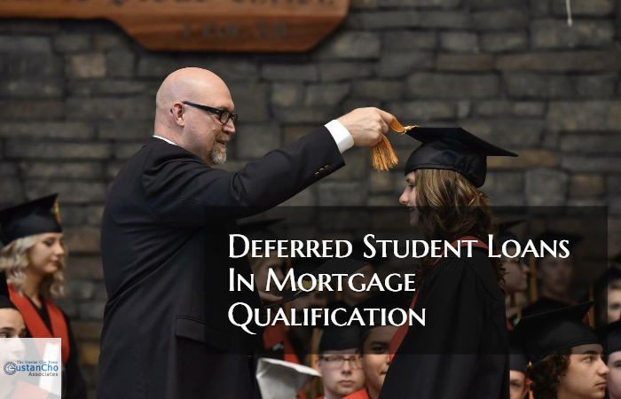 Deferred Student Loans In Mortgage Qualification And Guidelines