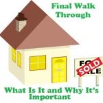 Doing A Final Walk-Through Prior To Home Closing