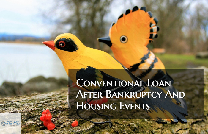 Conventional Loan After Bankruptcy