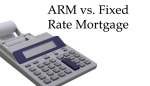 Adjustable Rate Mortgages Versus Fixed Rate Mortgages