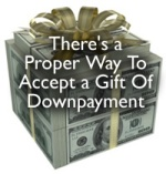 Using Gift Funds For Down Payment On Home Purchase