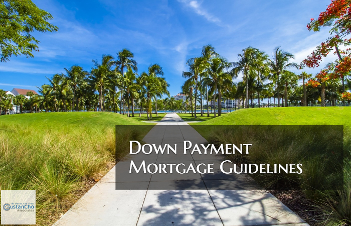 Down Payment Mortgage Guidelines