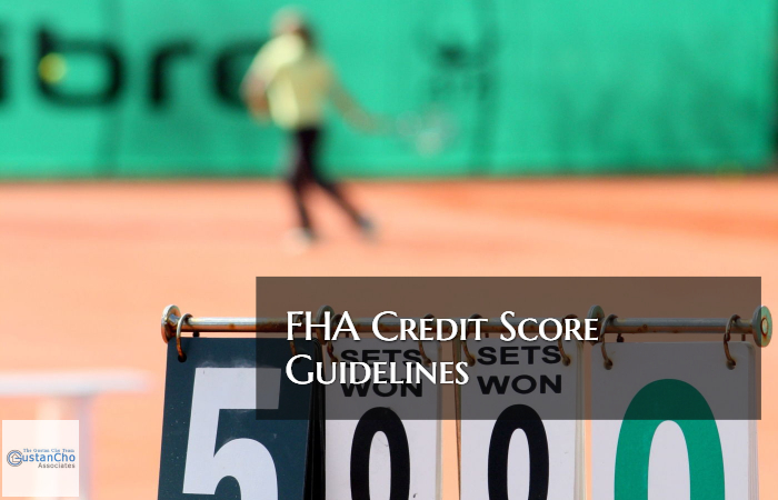 FHA Credit Score Guidelines