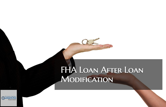 FHA Mortgage After Loan Modification