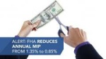 Refinancing With FHA mortgage Insurance Premium Reduction
