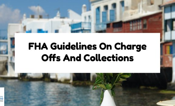 FHA Guidelines On Charge Offs And Collections