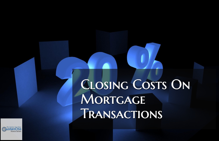 Closing Costs On Mortgage Transactions