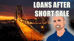 Mortgage After Short Sale In California