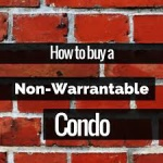Non-Warrantable Condominium Mortgages