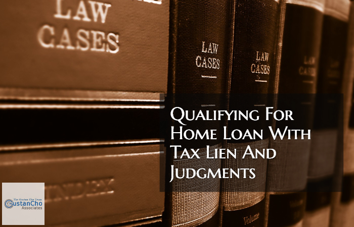 Qualifying For Home Loan With Tax Lien
