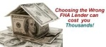 Choosing The Right FHA Mortgage Lender