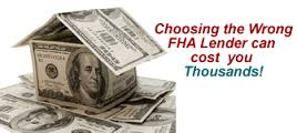 Advice In Choosing The Right FHA Mortgage Lender