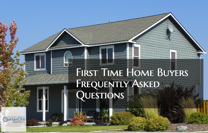First Time Home Buyers Frequently Asked Questions