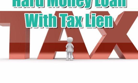 Hard Money Loan With Federal Tax Lien
