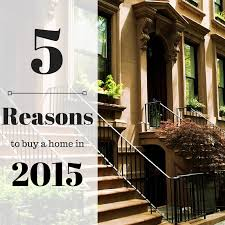 Top 5 Reasons To Buy A Home Now
