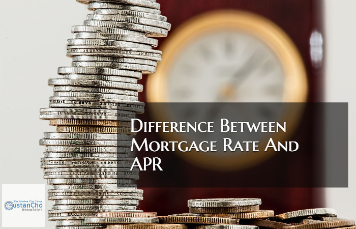 Difference Between Mortgage Rate And APR In Home Mortgages