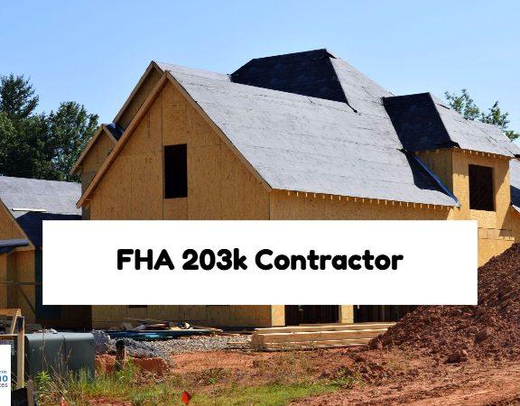 FHA 203k Contractor