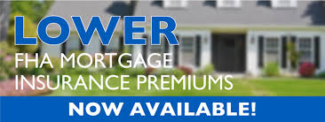 FHA Mortgage Insurance Premium Lowered To 0.85%