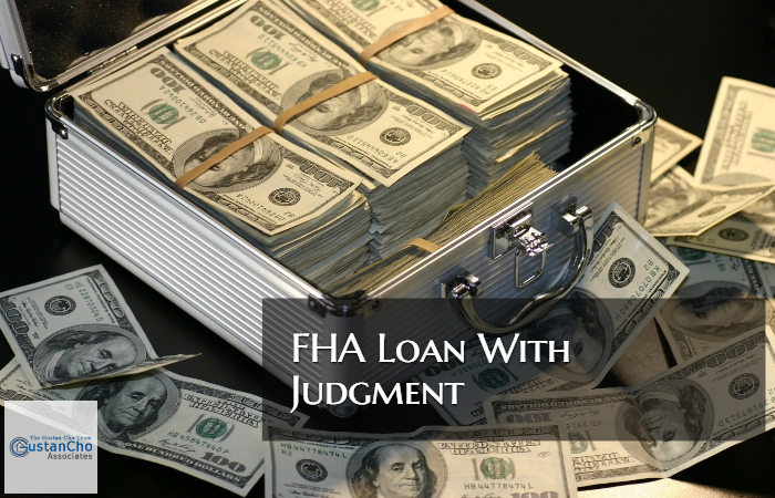 FHA Loan With Judgment