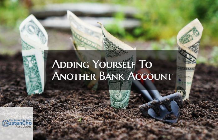 Adding Yourself To Another Bank Account