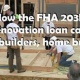 FHA 203k Loan With Low Credit Scores