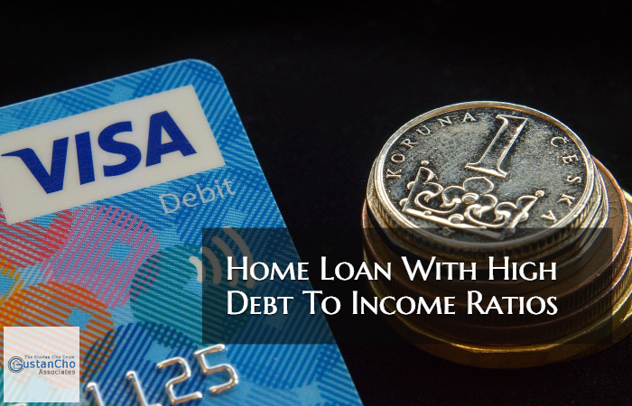 Home Loan With High Debt To Income Ratios
