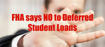 New FHA Guidelines On Deferred Student Loans