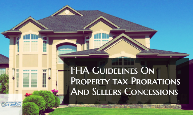 FHA Guidelines On Property Tax Prorations And Sellers Concessions