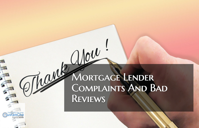mortgage lender complaints and bad reviews by borrowers